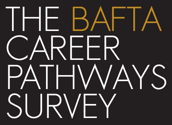 Bafta Career Pathways Survey