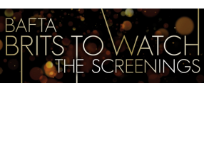 Brits to Watch: The Screenings [short banner]