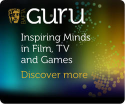 BAFTA Guru: Inspiring Minds in Film, TV and Games