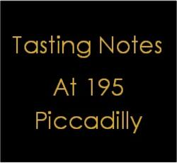 Tasting Notes at 195 Piccadilly